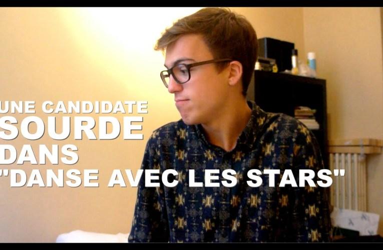 """Une candidate Sourde dans """"Danse avec les stars"""" – Lucas Wild"""