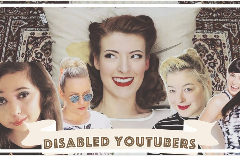 Disabled Youtubers I Love! // #DisabilitiesOnYT [CC]