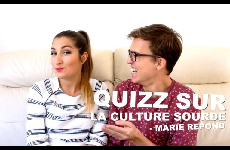 Quizz sur la culture Sourde | Marie répond – Lucas Wild