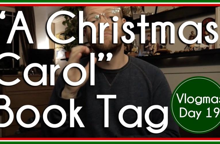 """A Christmas Carol"" Book Tag | BookTube | Vlogmas"