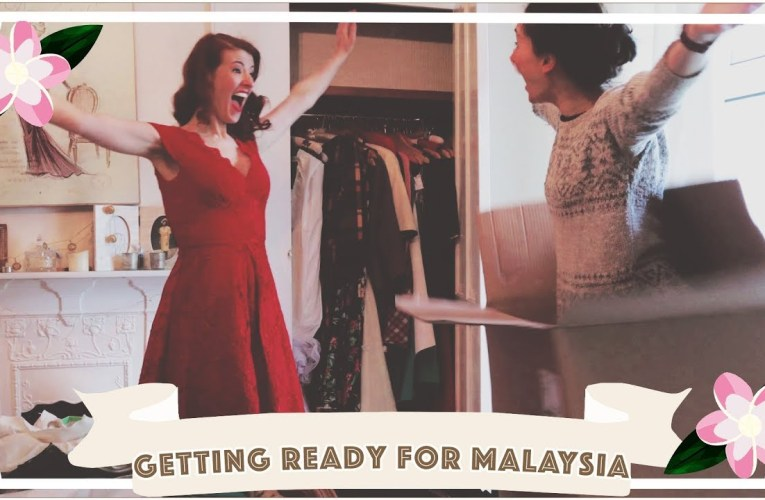 Getting ready for Malaysia!