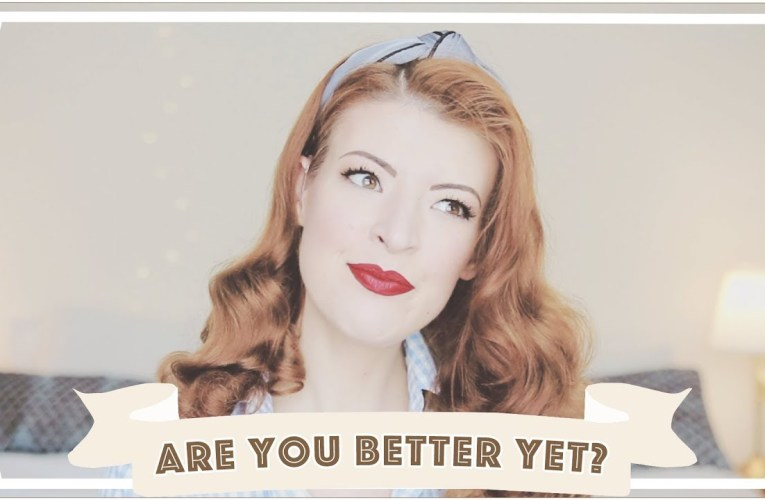 Are you better yet…? [CC]