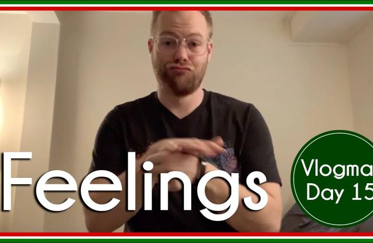 Feelings | Regional Signs | Vlogmas