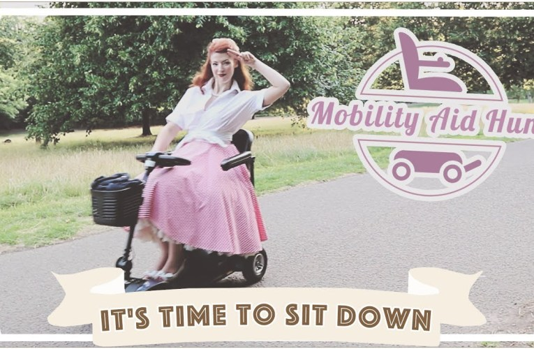 It's time to sit down… // Mobility Aids 1 [CC]