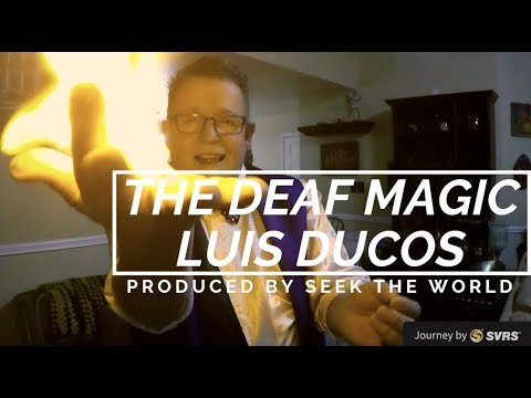The Deaf Comedy Magician – Luis Ducos