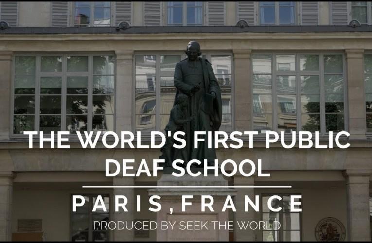 The World's First Public Deaf School: Institut National de Jeunes Sourds de Paris