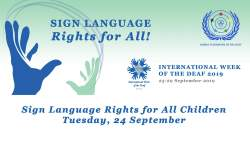 International Week of the Deaf 2019 - Sign Language Rights for All Children