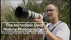 Michael Stultz - The Incredible Deaf Nature Photographer!