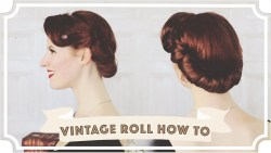 Vintage Roll How to // Easy Vintage Hair