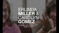 SoCal Stories | With a Cause - Erlinda Miller & Carolyn Gomez - Convo