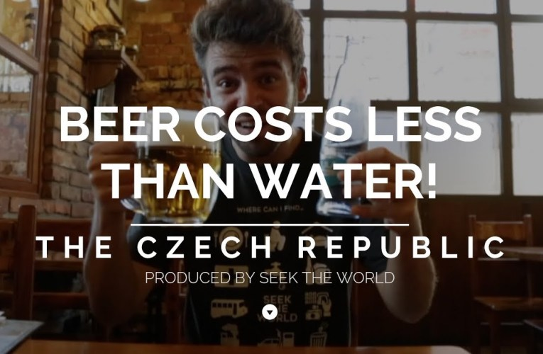 In the Czech Republic, Beer Costs Less Than Water!!