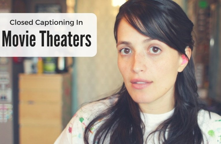 Captions and Movie Theaters