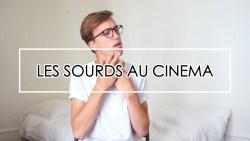 Les Sourds au cinéma - Lucas Wild