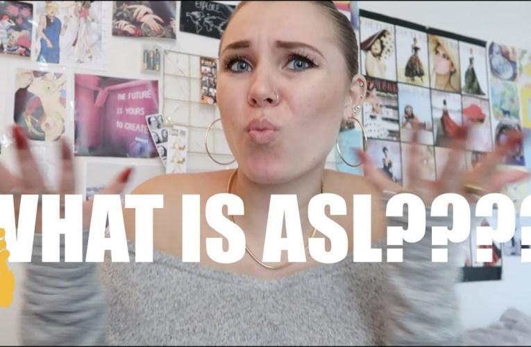 WHAT IS ASL?