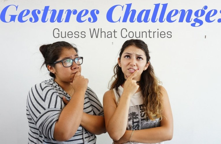 Gesture Challenge: Guess What Countries