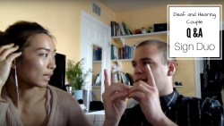 DEAF AND HEARING COUPLE LIVE Q&A: SIGN DUO