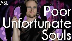 Poor Unfortunate Souls | ASL