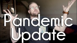 Life Update   Pandemic Edition