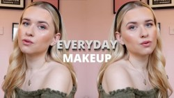 My Updated Everyday Makeup Routine 2020