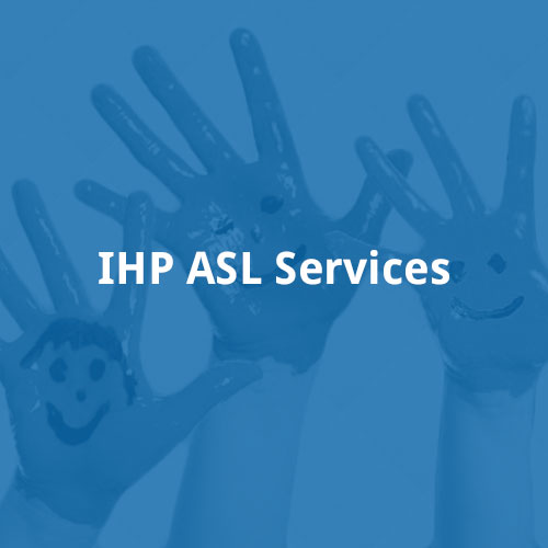IHP ASL Services