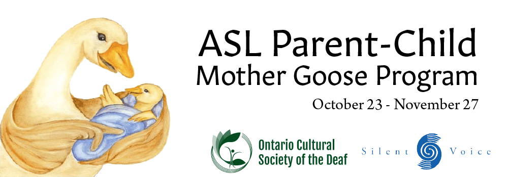 ASL Deaf-Parent Mother Goose Program October 23 to November 27