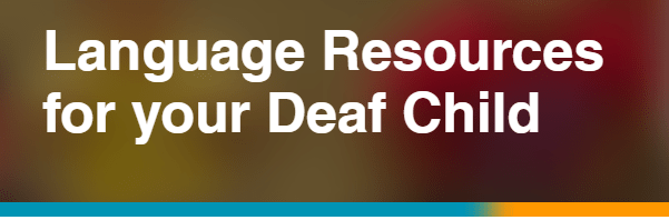 Language Resources for your Deaf Child Image