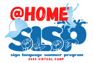 SLSP@Home Sign Language Summer Program 2020 Virtual Camp