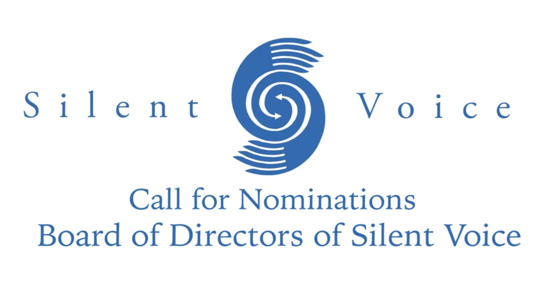 """Silent Voice Logo with text """"Call for Nominations Silent Voice Board of Directors"""""""