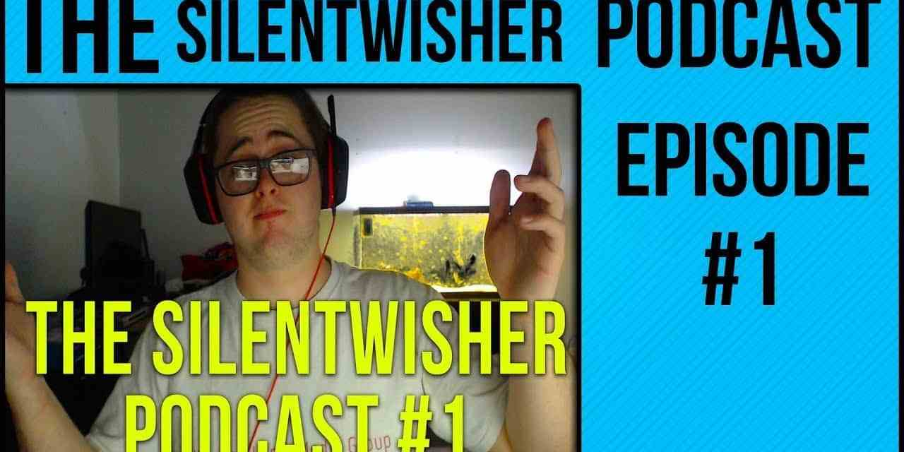 The Silentwisher Podcast   Episode #1   W/ Buckley, Northern & Kasey