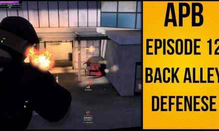 APB Reloaded – №12 – Fierce Enforcer Back Alley Defense
