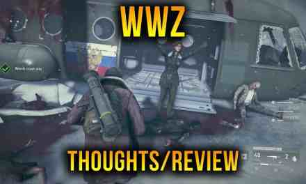 """My Thoughts On World War Z – """"WWZ Game"""" Review-ish"""