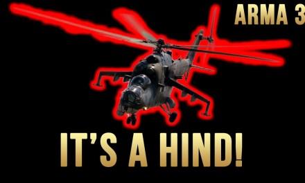Its A HIND! – Arma 3 Highlights