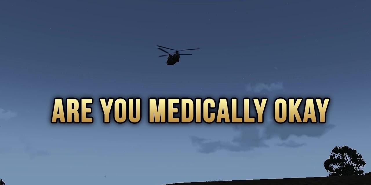 ARE YOU MEDICALLY OKAY – Arma 3 Highlights
