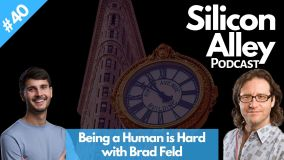 #40 Being a Human Is Hard, Work-Life Balance is Nonsensical, & why entrepreneurship is foundational to society _ Silicon Alley Podcast