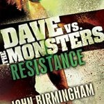 Review: Resistance – Dave vs The Monsters #2