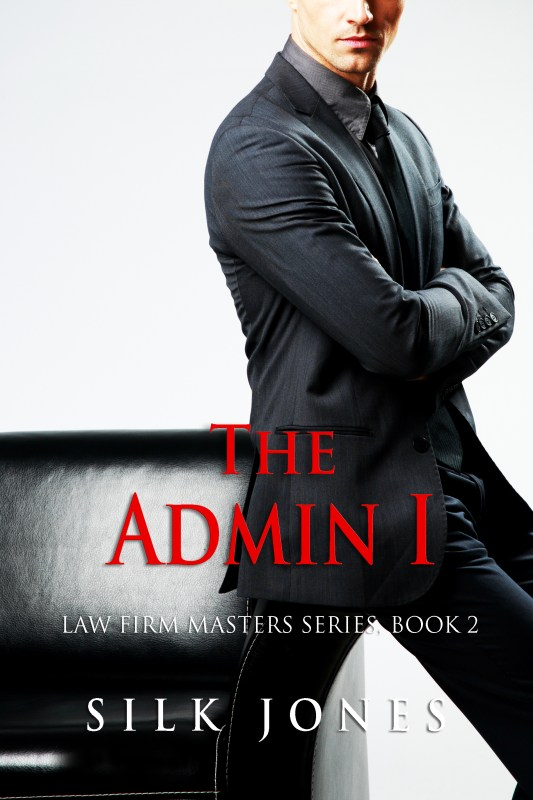 The Admin: Law Firm Masters Book 2