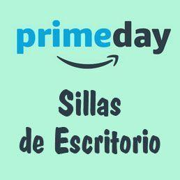 Prime Day Amazon 2017 ofertas Sillas escritorio