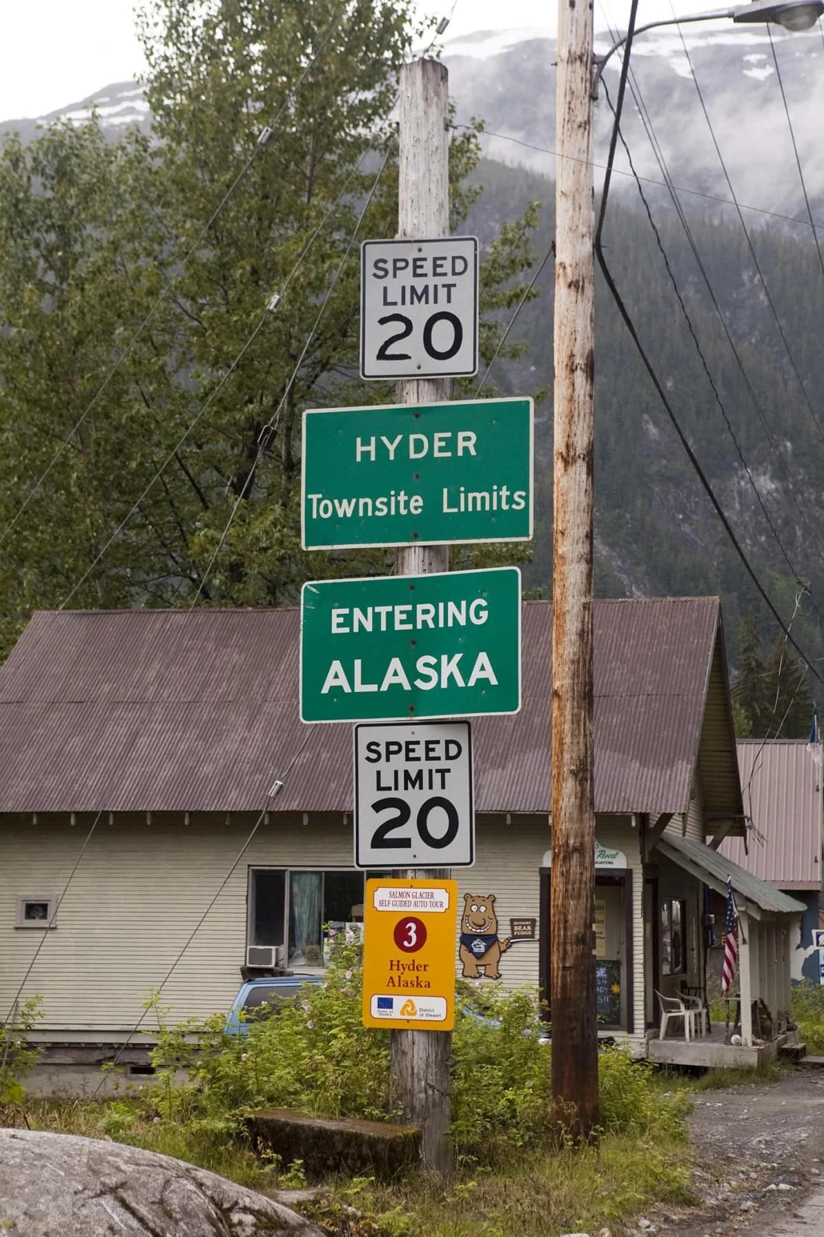 Entering Alaska sign at the border between Canada and Hyder, Alaska.