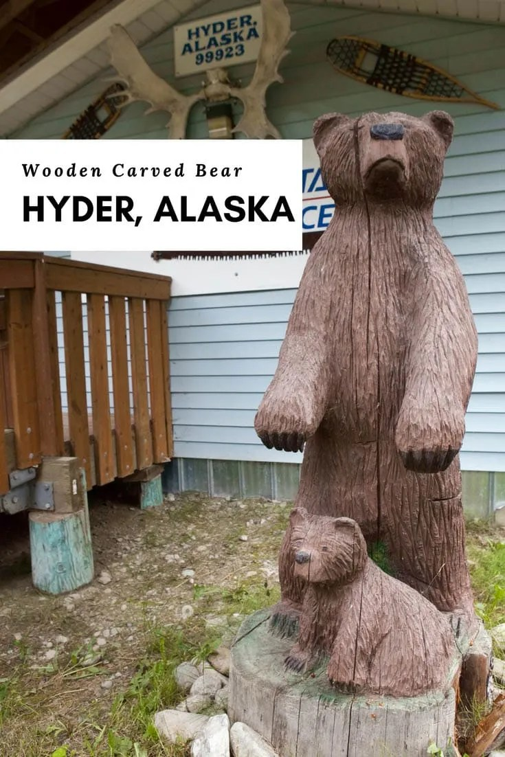 Wooden Carved Bear and Cub in Hyder, Alaska - the Friendliest Ghost Town in Alaska!