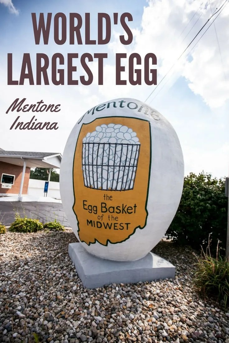 World's Largest Egg in Mentone, Indiana