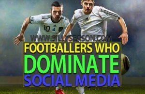 Top 10 Footballers Who Dominate Social Media