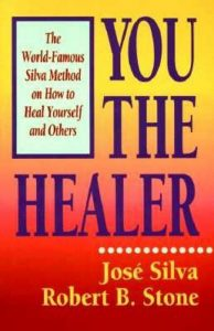 You the Healer book by Jose Silva