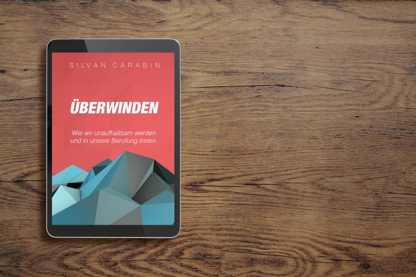 """Mehr als Überwinder… durch Liebe (Kapitel 1 aus """"Überwinden"""")"""
