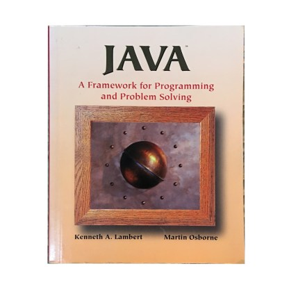 Java A Framework for Programming and Problem Solving