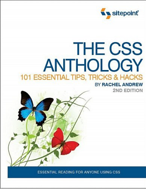 کتاب The CSS Anthology: 101 Essential Tips, Tricks & Hacks