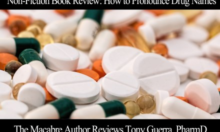 Non-Fiction Review: How to Pronounce Drug Names by Tony Guerra, PharmD