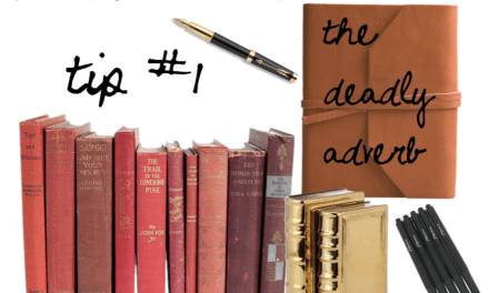 """The Editor's Corner – The """"Deadly"""" Adverb"""