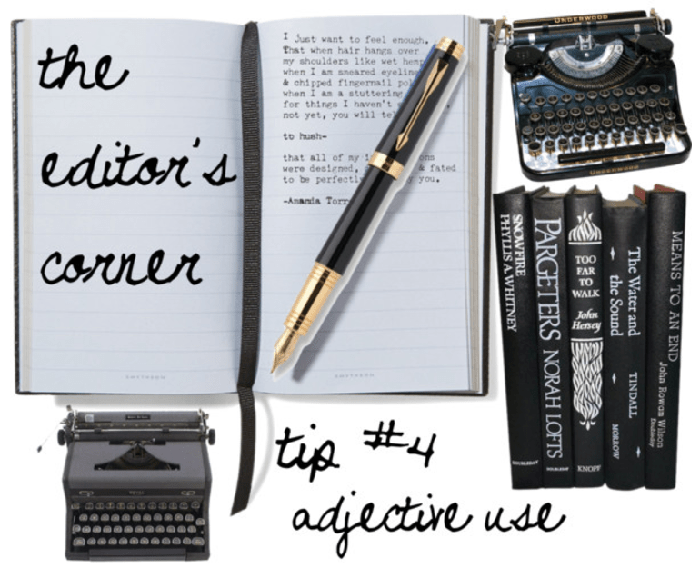 The Editor's Corner – Adjective Abuse