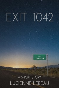 Only .99 cents! Exit 1042 is available on Kindle now.