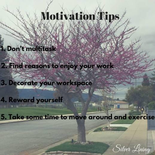 https://silverliningcommunity.wordpress.com/2016/03/30/motivation-tips/